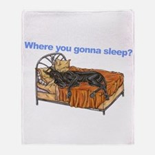 CBlk Where you gonna sleep Throw Blanket
