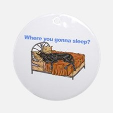 CBlk Where you gonna sleep Ornament (Round)