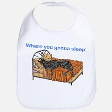 CBlk Where you gonna sleep Bib