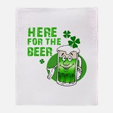 Here for the beer! St Pats Throw Blanket