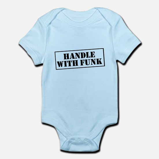 Handle with Funk Infant Bodysuit