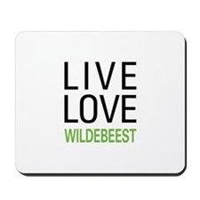 Live Love Wildebeest Mousepad