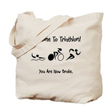 Welcome To Triathlon! Tote Bag