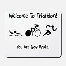 Welcome To Triathlon! Mousepad