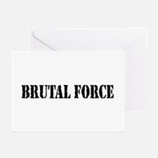 Brutal Force Greeting Cards (Pk of 10)