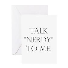 Talk Nerdy. Greeting Card