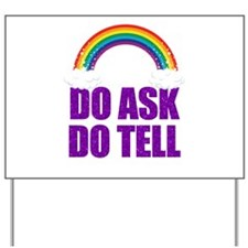 Do Ask, Do Tell Yard Sign