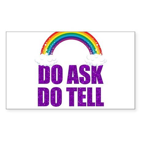 Do Ask, Do Tell Sticker (Rectangle)