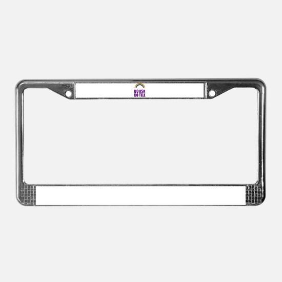 Do Ask, Do Tell License Plate Frame
