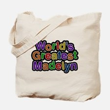 Worlds Greatest Madelyn Tote Bag