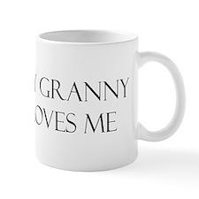 My Granny Loves Me Mug