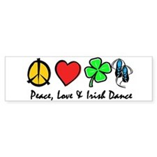 Peace Love Irish Dance Bumper Sticker