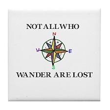 All Who Wander Tile Coaster