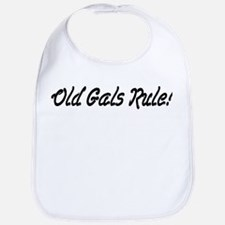 Old Gals Rule! Bib
