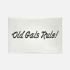 Old Gals Rule! Rectangle Magnet