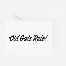 Old Gals Rule! Greeting Cards (Pk of 10)
