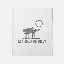Not Child Friendly Throw Blanket