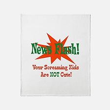 Screaming Kids NOT Cute Throw Blanket