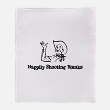 Happily Shooting Blanks Throw Blanket