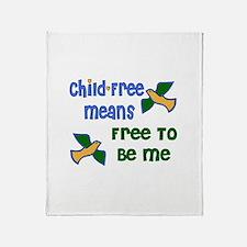Child-Free Me Throw Blanket