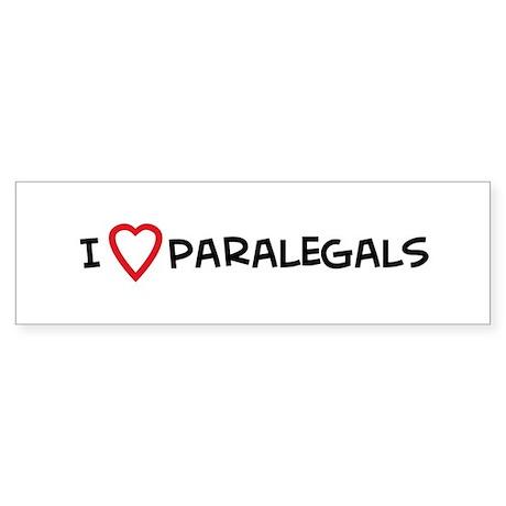 I Love Paralegals Bumper Sticker