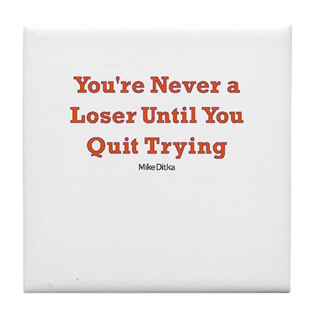 No Loser Tile Coaster
