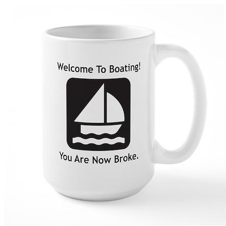 Welcome To Boating! STYLE B Large Mug