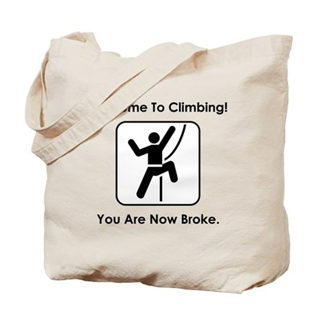 Welcome To Climbing! Tote Bag