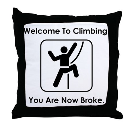 Welcome To Climbing! Throw Pillow