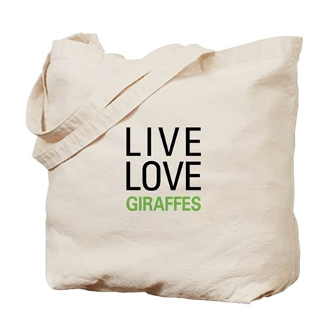 Live Love Giraffes Tote Bag