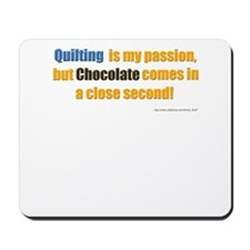 Quilting Is My Passion Mousepad