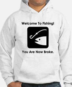 Welcome To Fishing! Hoodie