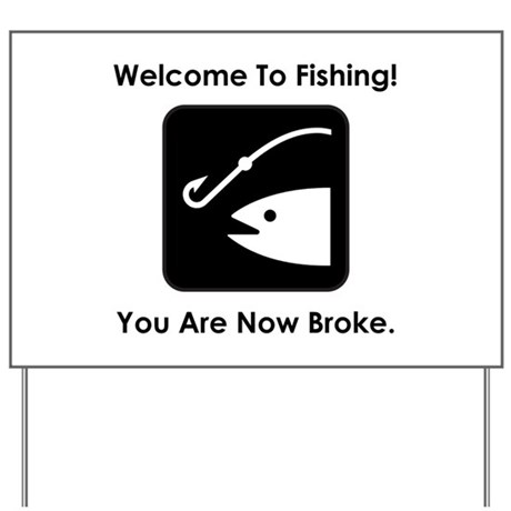 Welcome to fishing yard sign by amazingmart for Bass fishing yard sale