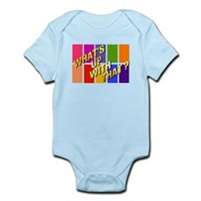 what's up with that Infant Bodysuit