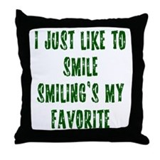 I Just Like To Smile Throw Pillow