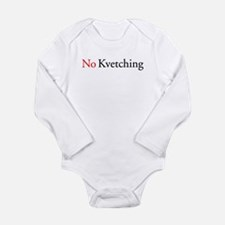 No Kvetching Long Sleeve Infant Bodysuit