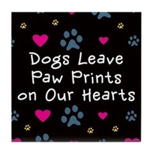Dogs Leave Paw Prints Tile Coaster