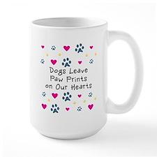 Dogs Leave Paw Prints Mug