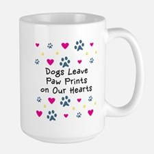 Dogs Leave Paw Prints Mug