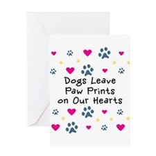 Dogs Leave Paw Prints Greeting Card