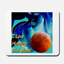I Love Humping The Moon Mousepad
