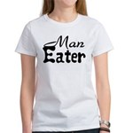Man Eater Women's T-Shirt