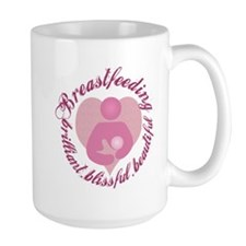 Breastfeeding,Brilliant,Blissful,Beautiful Mug