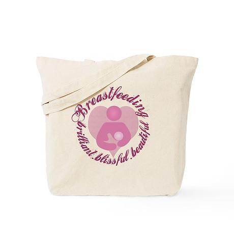 Breastfeeding,Brilliant,Blissful,Beautiful Tote Ba