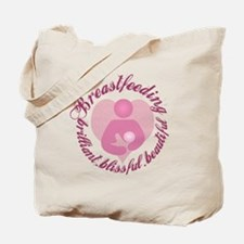 Breastfeeding,Brilliant,Blissful,Beautiful Tote Ba