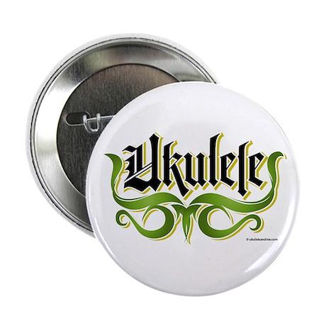 """Ukulele Gothic 2.25"""" Button"""