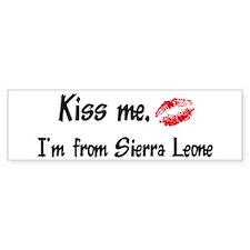 Kiss Me: Sierra Leone Bumper Bumper Sticker