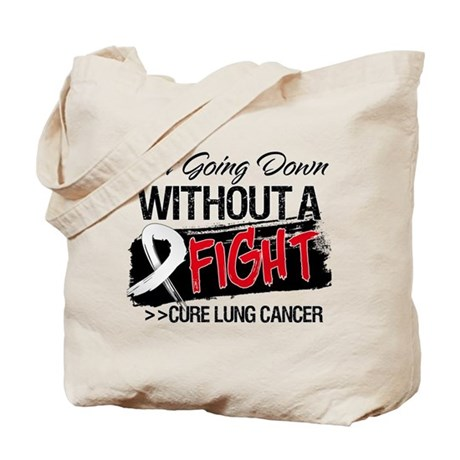 Not Going Down Lung Cancer Tote Bag