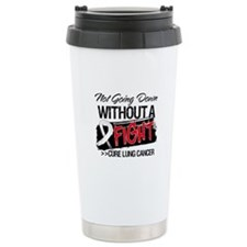 Not Going Down Lung Cancer Travel Mug