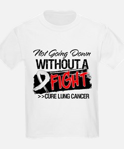 Not Going Down Lung Cancer T-Shirt